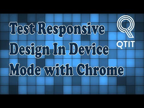 How To Test Responsive Design (Web) In Device Mode With Chrome Developer Tools