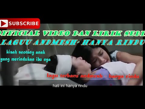 official-video-dan-lirik-andmesh---hanya-rindu-(sedih-kisah-entang-ibu)
