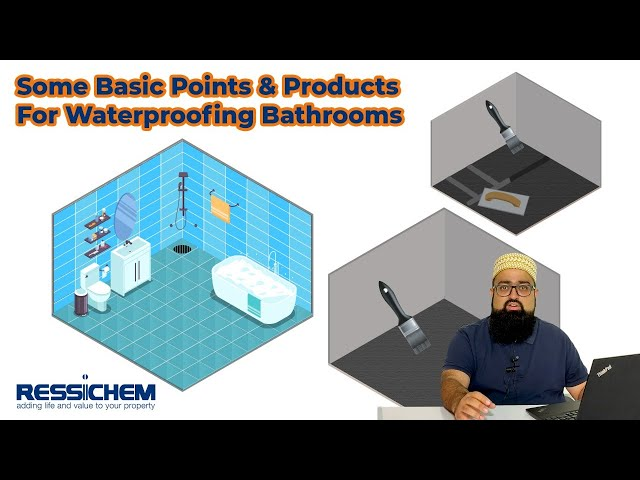 General Overview on the waterproofing for new bathrooms and the related products | Ressichem