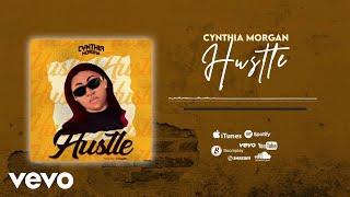 Cynthia Morgan - Hustle [Official Audio]