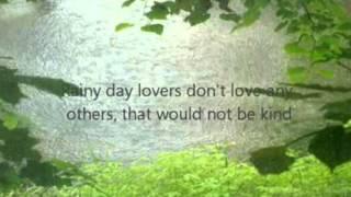 """Rainy Day People"" w/Lyrics"