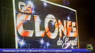 Os Clones do Brasil na Micareta de Feira 2017 - tvcaldeirao.com.br