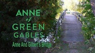 Anne & Gilbert's Bridge from Anne of Green Gables