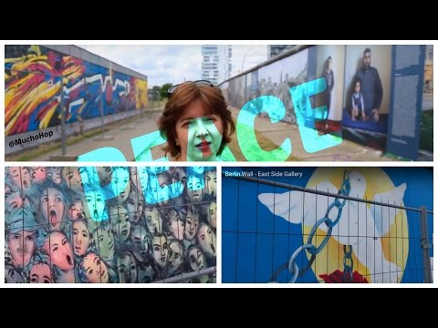 Berlin Wall - East Side Gallery - Artists Express Themselves