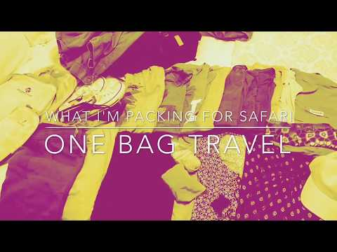 One Bag Travel: What I'm Packing for Safari
