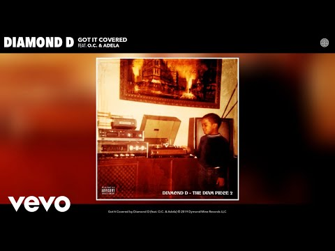 Diamond D - Got It Covered (Audio) Ft. O.C., Adela