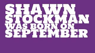 Who does Shawn Stockman share a birthday with?
