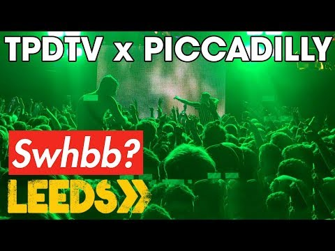 TPDTV x PICCADILLY - LEEDS FESTIVAL 2019