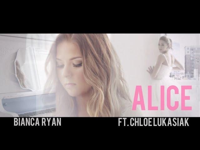 Bianca Ryan - Alice feat. Chloe Lukasiak (Official Video)