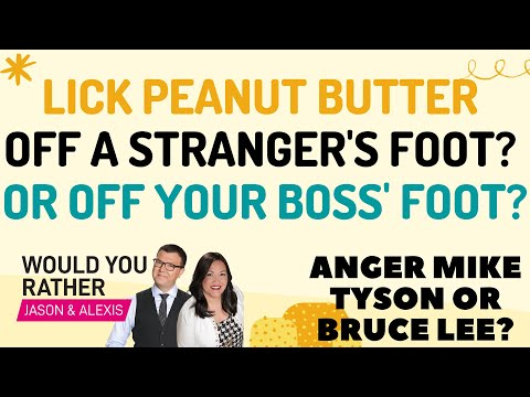 Lick Peanut Butter Off A Stranger's Foot or Off Your Boss' Foot? - Would You Rather?