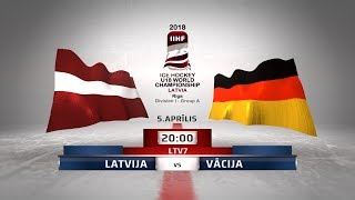   LATVIA - Germany   2018 IIHF Ice hockey U18 World Championship Division 1, Group A