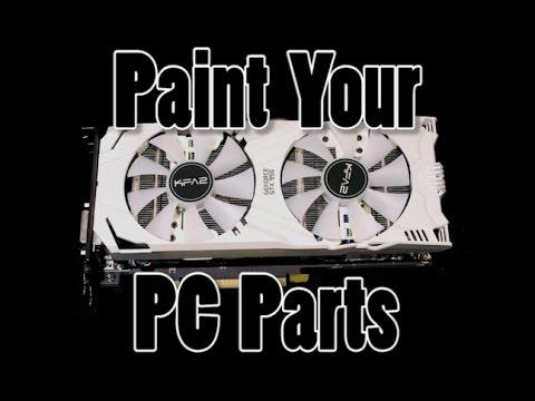 Paint Your PC Components (Vol. 1)