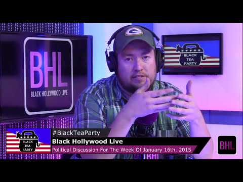 Black Tea Party For The Week Of January 16th, 2015 | Black Hollywood Live
