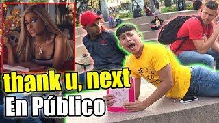 thank u, next -Ariana Grande / Parodia CANTO en PÚBLICO Video