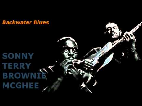 Backwater Blues ~ Sonny Terry & Brownie McGhee