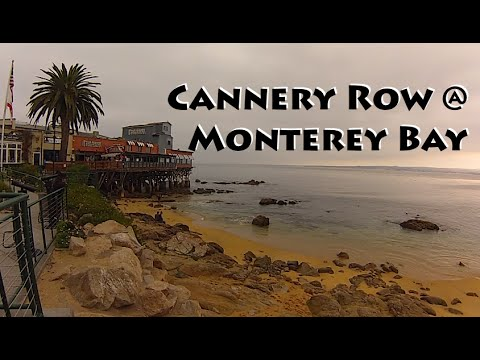 Cannery Row @ Monterey Bay
