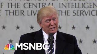 The Roots Of President Donald Trump's Treatment Of Intel Agencies | Morning Joe | MSNBC