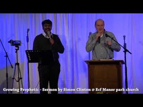Growing Prophetic   Sermon by Simon(Highway Vineyard Church )   Ecf Manor Park