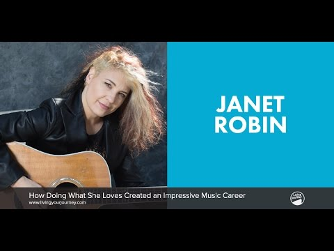 Interview with Janet Robin — How Doing What She Loves Created an Impressive Music Career