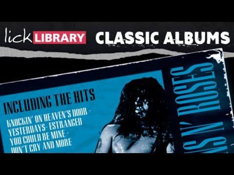 Classic Album | Use Your Illusion II | Guns N Roses | Guitar Lessons