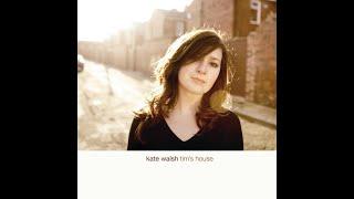 Kate Walsh - Bury My Head
