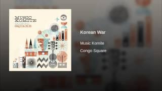 Video Korean War download MP3, 3GP, MP4, WEBM, AVI, FLV September 2017