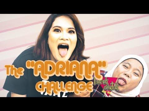 The 'ADRIANA Challenge - Buruk/Cantik