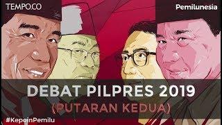 LIVE STREAMING: DEBAT PILPRES 2019 (PUTARAN KEDUA)