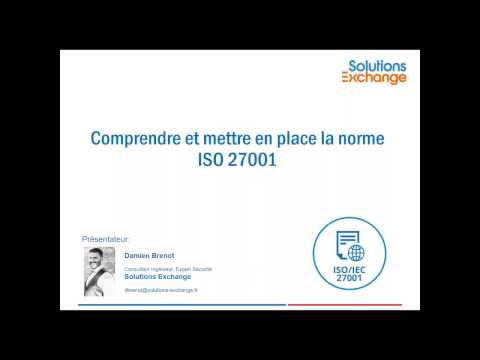 Comprendre et mettre en place la norme ISO 27001