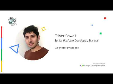 Golang Worst Practices - Oliver Powell