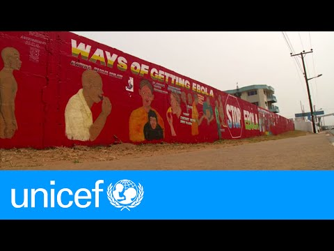The Ebola outbreak: Getting to zero cases | UNICEF