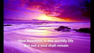 Maher Zain - This Worldly Life (Dunya) - With Lyrics