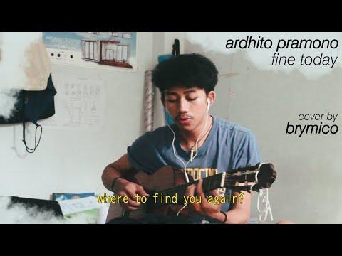 Ardhito Pramono - Fine Today  brymico cover