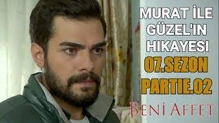 Murat ile Guzel'in Hikayesi - Beni Affet (7.sezon) Part 2