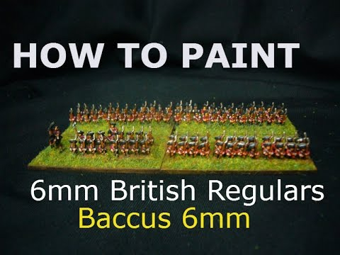 How to Paint: 6mm British Regulars American War of Independence Baccus 6mm