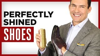 PERFECT Shoeshine in 6 Steps |  Easiest Shoe Polishing Guide EVER!
