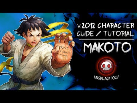 SSF4AE v.2012 Character Guide - Makoto