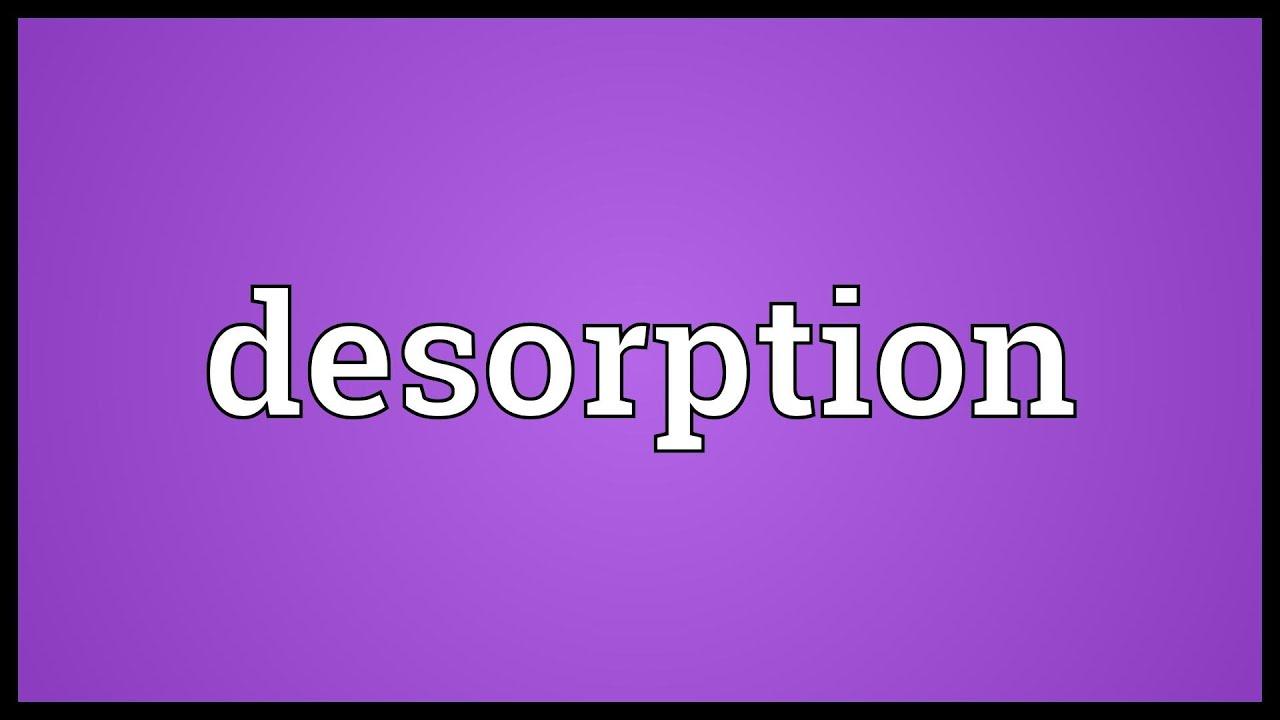 Desorptio