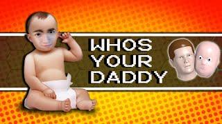 超級頑皮的洋寶寶 『誰是你爸爸』Who's Your Daddy