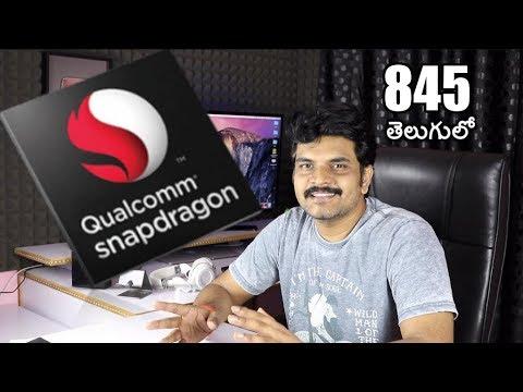 Qualcomm Snapdragon 845 SOC ll in telugu ll