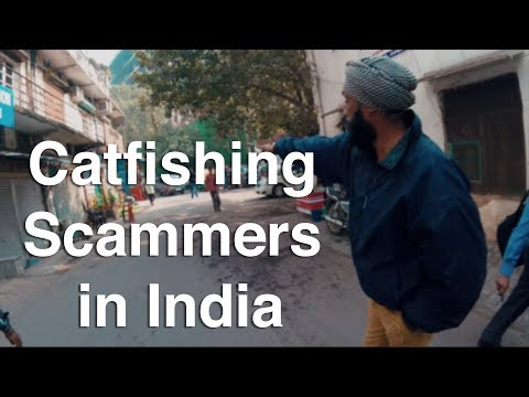 Catfishing Scammers in India (How to Avoid Scammers in India)