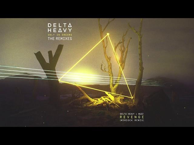 Delta Heavy x Muzz - Revenge (Murdock Remix)
