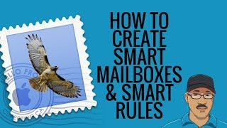 How to Create Smart Mailboxes and Rules in Apple Mail