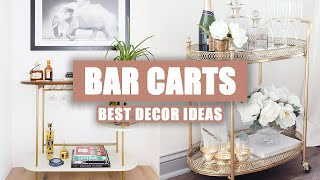 50+ Best Bar Carts Decor Ideas for Your Home