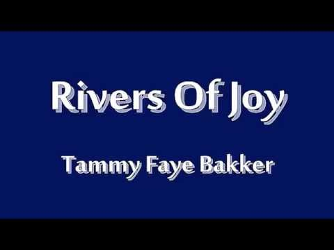 Rivers Of Joy - Tammy Faye Bakker