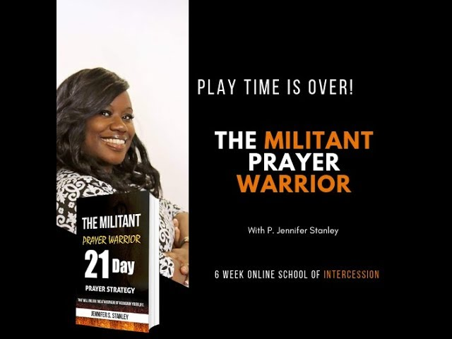 The Militant Prayer Warrior-The Prayer Factor- Dismantling Demonic Assignments
