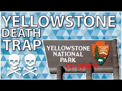 Yellowstone Death Trap