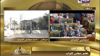 علاء عابد للحكومة: توكلوا على الله ونحن معكم لتحقيق طموحات المصريين