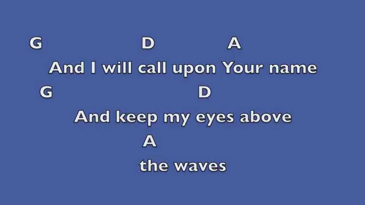 Oceans Where Feet May Fail Key: D- Lyrics & Chords