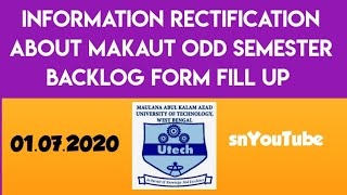 MAKAUT INFORMATION RECTIFICATION ABOUT ODD SEMESTER FORM FILL UP